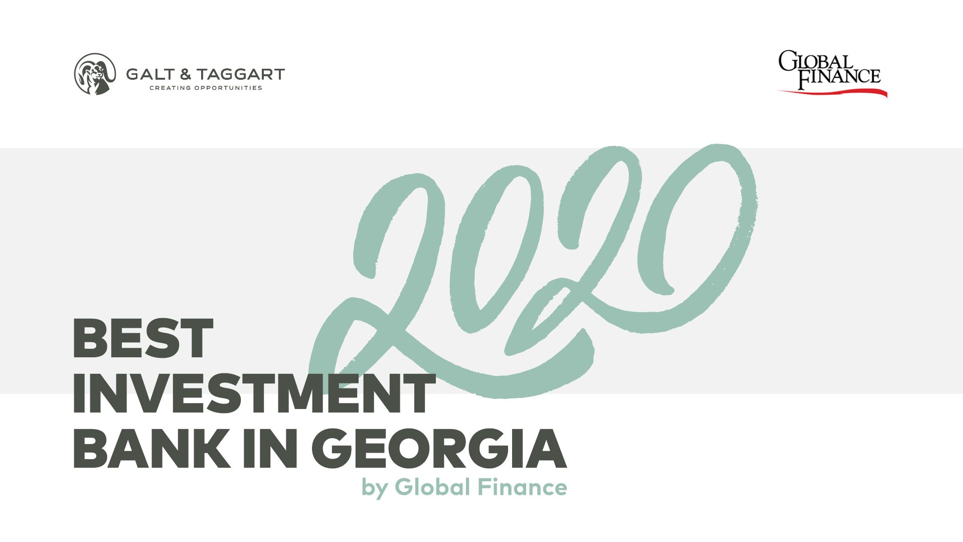 Photo of გალტ ენდ თაგარტი Global Finance -მა  საქართველოში საუკეთესო საინვესტიციო ბანკად აღიარა